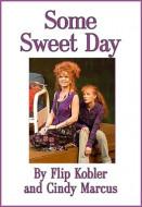 Some Sweet Day (Digital Script)