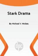 Stark Drama