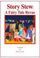 Story Stew: A Fairy Tale Revue