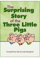 The Surprising Story of the Three Little Pigs