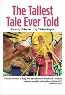 The Tallest Tale Ever Told (Digital Script)