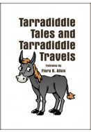 Tarradiddle Tales and Tarradiddle Travels