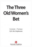 The Three Old Women's Bet
