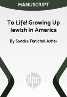 To Life! Growing Up Jewish in America