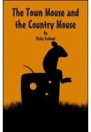 The Town Mouse and Country Mouse