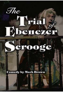 The Trial of Ebenezer Scrooge (Digital Script)