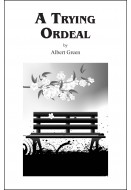A Trying Ordeal