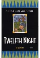 Sixty-Minute Shakespeare: Twelfth Night