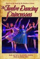 The Twelve Dancing Princesses (Digital Script)
