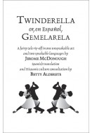 Twinderella or, en Espanol, Gemelarela