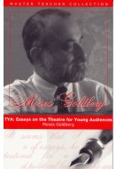 TYA: Essays on Theatre for Young Audiences
