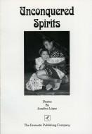 Unconquered Spirits