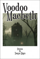 Voodoo Macbeth (Digital Script)