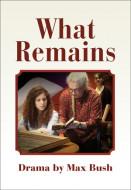 What Remains (Digital Script)