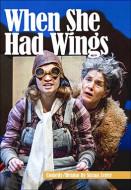 When She Had Wings (Digital Script)