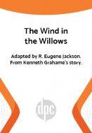The Wind in the Willows (Digital Script)