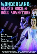Wonderland: Alice's Rock & Roll Adventure