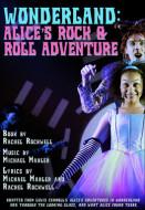 Wonderland: Alice's Rock & Roll Adventure (Digital Script)