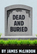 Dead and Buried (Digital Script)