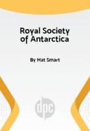 The Royal Society of Antarctica