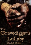 The Gravedigger's Lullaby