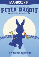 The Adventures of Peter Rabbit and His Friends