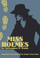 Miss Holmes (Digital Script)