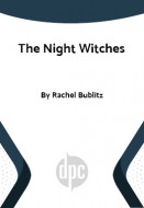The Night Witches (Prepublication Digital Script)