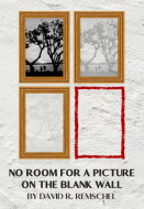 No Room for a Picture on the Blank Wall (Digital Script)