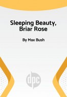 Sleeping Beauty, Briar Rose