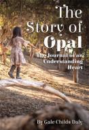 The Story of Opal (Digital Script)
