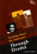 Teaching about the Holocaust Through Drama