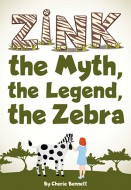Zink-the Myth the Legend the Zebra Cover Z12000