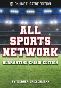 All Sports Network--Quarantine Crisis Edition