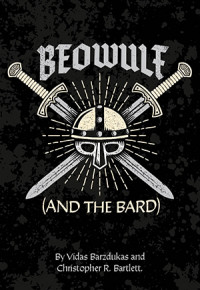 Beowulf (and the Bard)