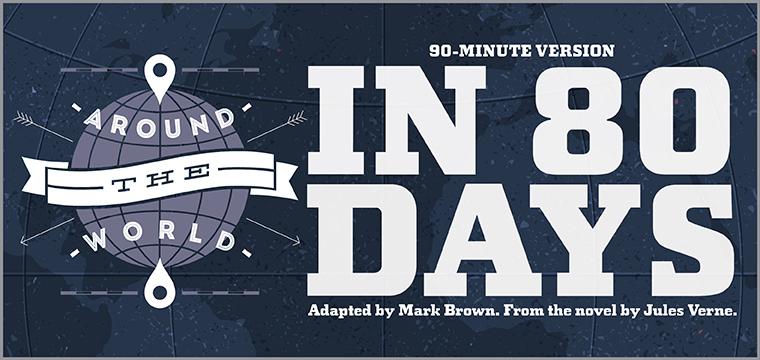 Around the World in 80 Days (90-Minute Version)